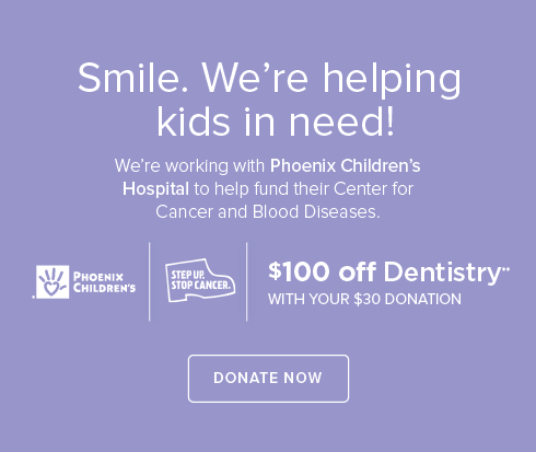 Dentists   of Tucson- We're working withPhoenix Children's Hospital to help fund their Center for Cancer and Blood Disease